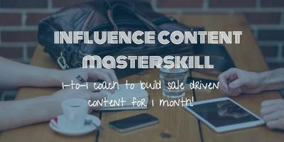 [Monthly]Influence Content MasterSkill Coaching