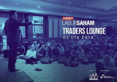 Seminar Labur Saham 2018 @ Traders Lounge, Shah Alam