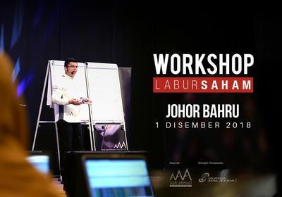 Workshop Labur Saham @ Johor Bahru