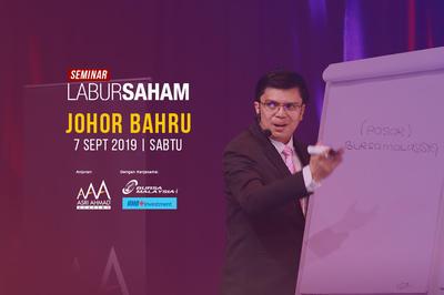 Seminar Labur Saham 2019 @ Johor Bahru