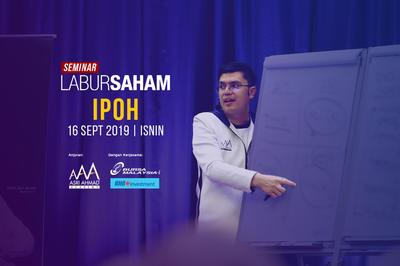 Seminar Labur Saham 2019 @ Ipoh
