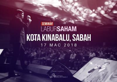 Seminar Labur Saham 2018 @Kota Kinabalu