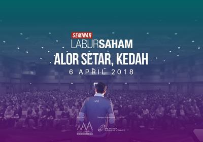 Seminar Labur Saham 2018 @ Alor Setar