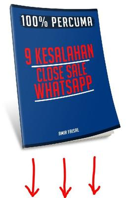 9 KESALAHAN CLOSE SALE WHATSAPP