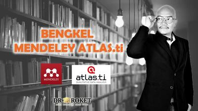 BENGKEL MENDELEY ATLAS.ti 8