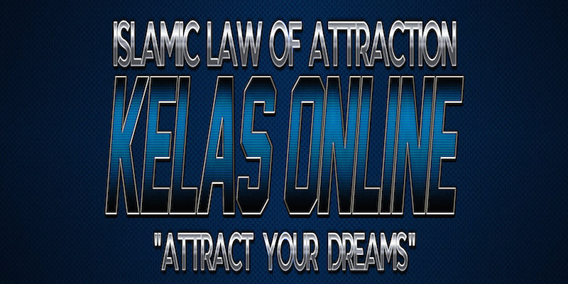 WEBINAR ISLAMIC LAW OF ATTRACTION 2018