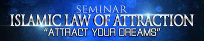 SEMINAR TARIKAN REZEKI- ISLAMIC LAW OF ATTRACTION