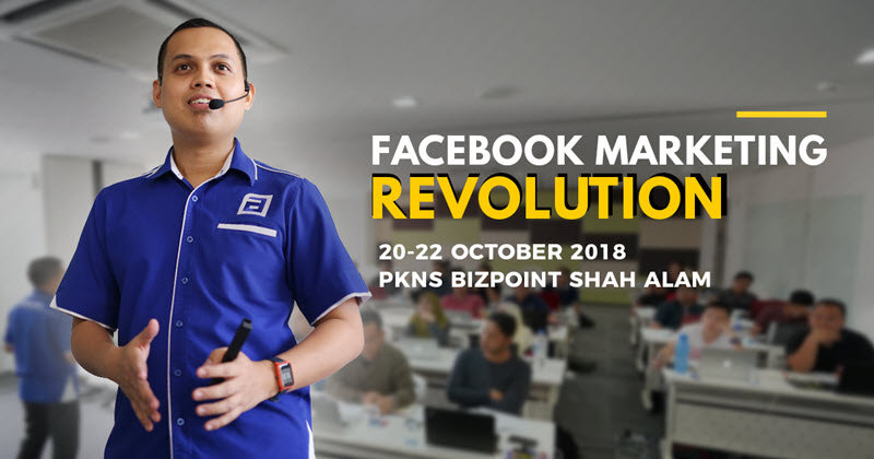 Workshop FB Marketing Revolution Edisi Oktober 2018