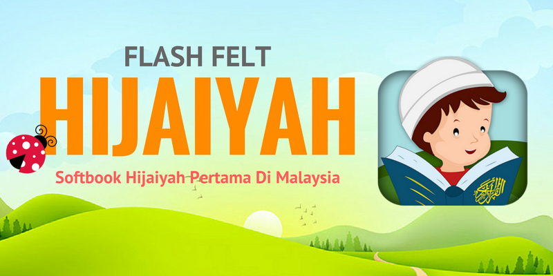 FLASH FELT HIJAIYAH