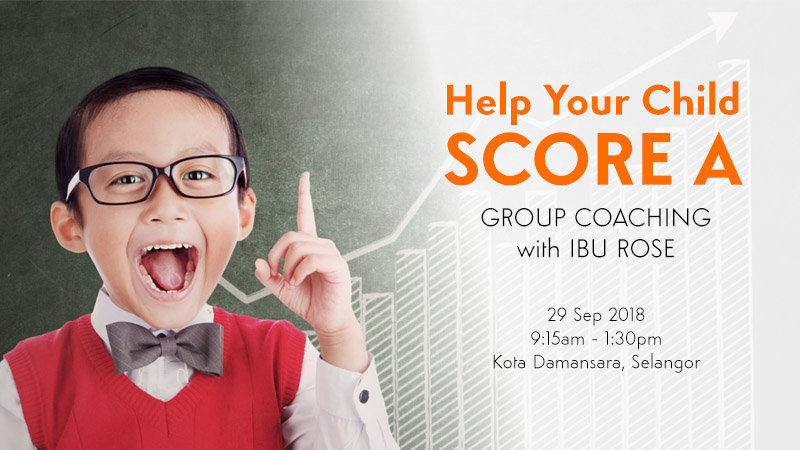 (Group Coaching) Help Your Child Score A on 29 Sep 2018 (BM)