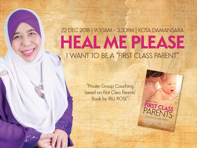 Heal Me Please - I Want To Be A First Class Parents | 22 Dec 2018