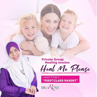 Heal Me Please - I Want To Be A First Class Parents | 28 JUL 2019