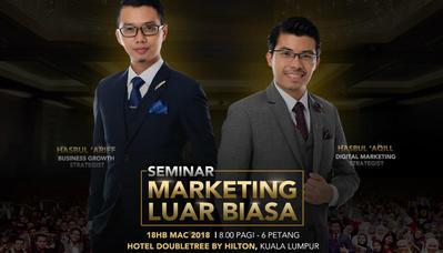 Seminar Marketing Luar Biasa 18 MAC 2018