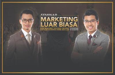 Seminar Marketing Luar Biasa 22 JULAI 2018