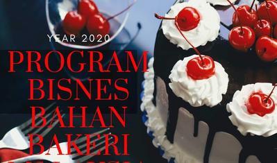 PROGRAM BISNES BAHAN BAKERI 2020