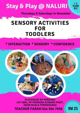 Stay & Play @ NALURI (SP@N) Sensory Activities For Toddlers