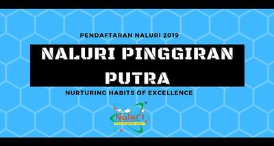 Pendaftaran NALURI Pinggiran Putra 2019