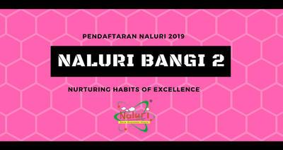 Pendaftaran NALURI Bangi 2 2019